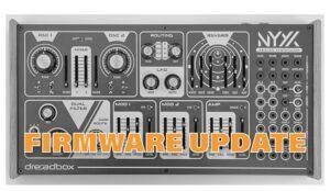 Dreadbox Nyx2 Firmware Update